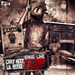 Bang Like Chop (feat. Chief Keef & Lil Reese) - Single