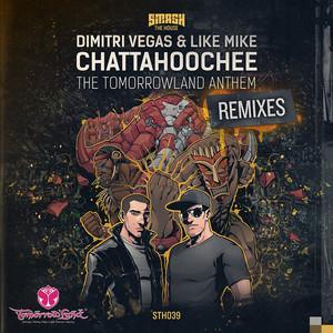 Chattahoochee (The Tomorrowland Anthem) [Remixes]