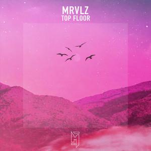 MRVLZ – Top Floor (Studio Acapella)