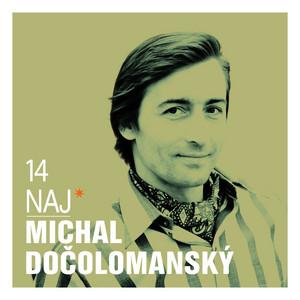 14 naj - Michal Dočolomanský
