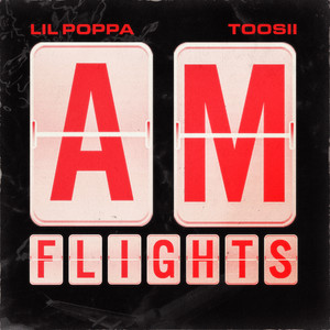 A.M. Flights (feat. Toosii)
