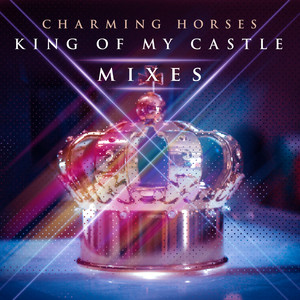 King of My Castle (Mixes)