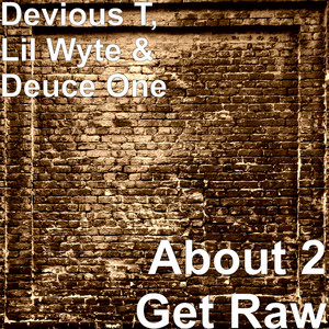 About 2 Get Raw