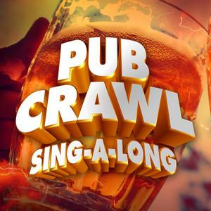 Pub Crawl Sing-a-long