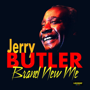 Never Give You Up by Jerry Butler
