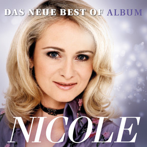Das Neue Best of Album - Nicole