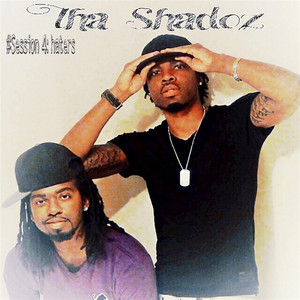 Session 4 Haters by Tha Shadoz