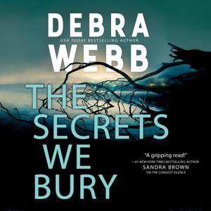 The Secrets We Bury - The Undertaker's Daughter 1, Chapter 59 by Debra Webb, Chelsea Stephens