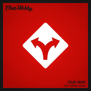 Our Way (feat. Skrizzly Adams)