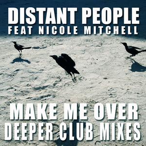 Make Me Over - Deeper Club Mixes