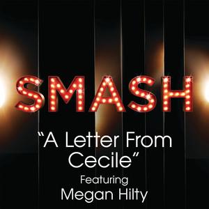 A Letter From Cecile (SMASH Cast Version) [feat. Megan Hilty]