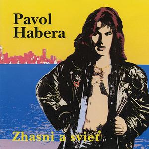 Pavol Habera - Zhasni a svieť