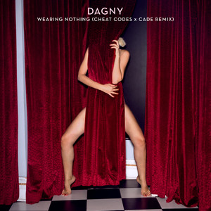 Wearing Nothing (Cheat Codes X CADE Remix)
