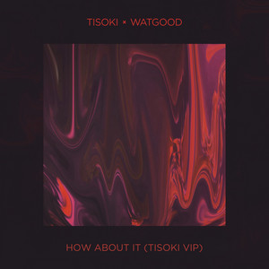 How About It (Tisoki VIP)