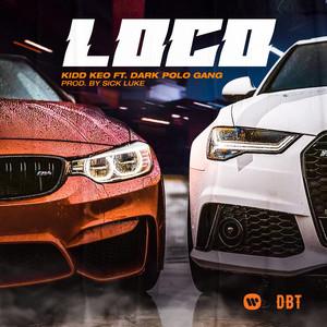 LOCO (feat. Dark Polo Gang)