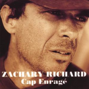Cap Enragé - Zachary Richard