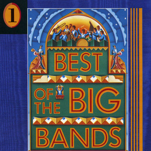 Best of the Big Bands, Vol. 1 album