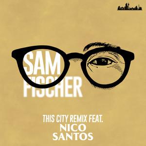 This City Remix (feat. Nico Santos)