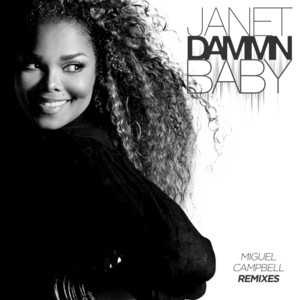Dammn Baby (Miguel Campbell Remixes)