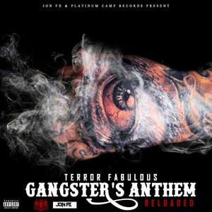 Gangster's Anthem (Reloaded) - Single