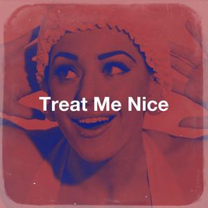 Treat Me Nice album