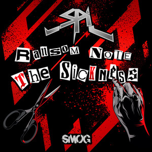 Ransom Note / The Sickness