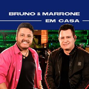 Bruno & Marrone Em Casa
