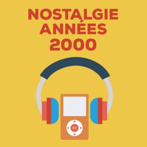 Nostalgie Années 2000