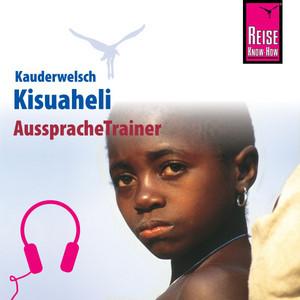 Reise Know-How Kauderwelsch AusspracheTrainer Kisuaheli