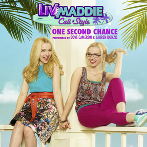 "One Second Chance (From ""Liv and Maddie: Cali Style"")"