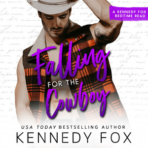 Falling for the Cowboy - Bedtime Reads, Book 3 (Unabridged)