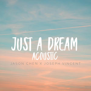 Just A Dream (Acoustic) cover art