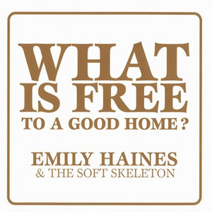 What Is Free To A Good Home? album