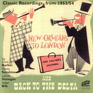 New Orleans to London and Back to the Delta - Classic Recordings from 1953 / 54 album
