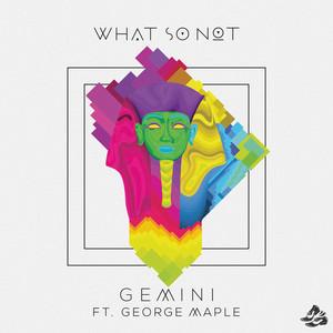 Gemini (Ekali Remix)