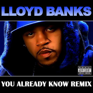 You Already Know (Remix- Explicit Version)