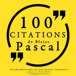 Chapter 6.2 & Chapter 7.1 - 100 citations de Blaise Pascal by Blaise Pascal