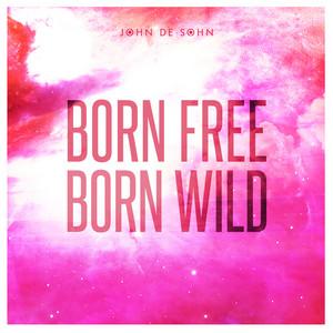 Born Free Born Wild
