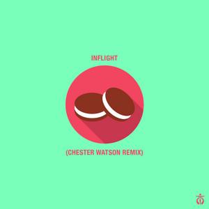 InFlight (Chester Watson Remix)