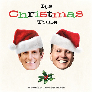It's Christmas Time (with Michael Bolton)