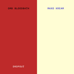 Dropout (with Maxo Kream)