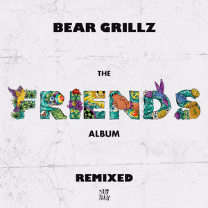 Friends (Remixed)