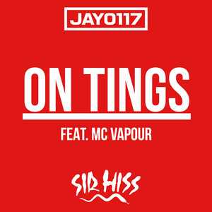 On Tings (feat. MC Vapour)