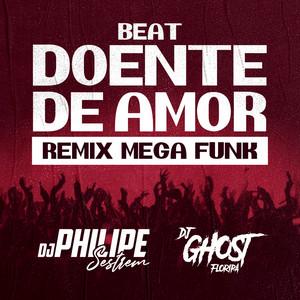 Beat Doente De Amor (Mega Funk)