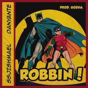ROBBIN!