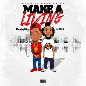 Make a Living (feat. Iamsu!) - Single