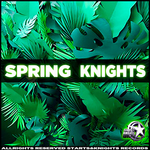 Spring Knights