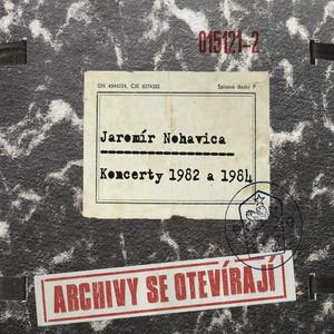 Jaromír Nohavica - Koncerty 1982 a 1984 [Live]