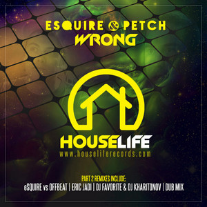 Wrong PT.2 (eSQUIRE vs OFFBeat Remix)
