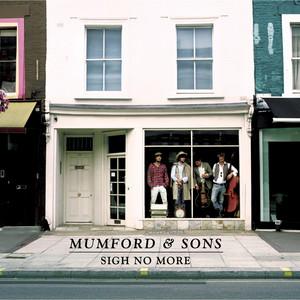 Sigh No More - Mumford And Sons